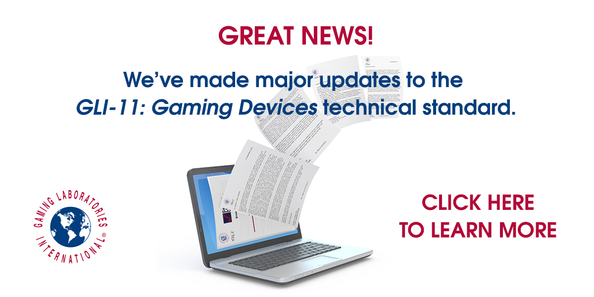 Learn More About GLI-11 Gaming Standards